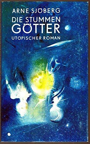 Coverbild: Arne Sjöberg - Die stummen Götter
