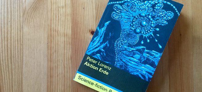 Aktion Erde - Peter Lorenz - Umschlag: Stefan Duda - Buchcover