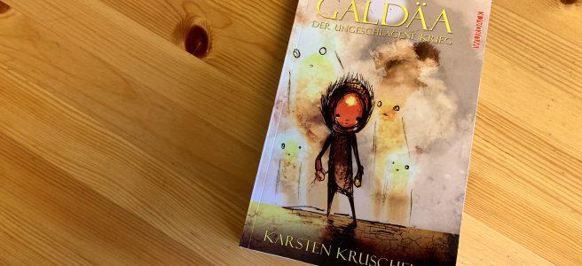 Galdäa - Der ungeschlagene Krieg - Karsten Kruschel - Buchcover - Illustration: Przemyslaw Rubaj