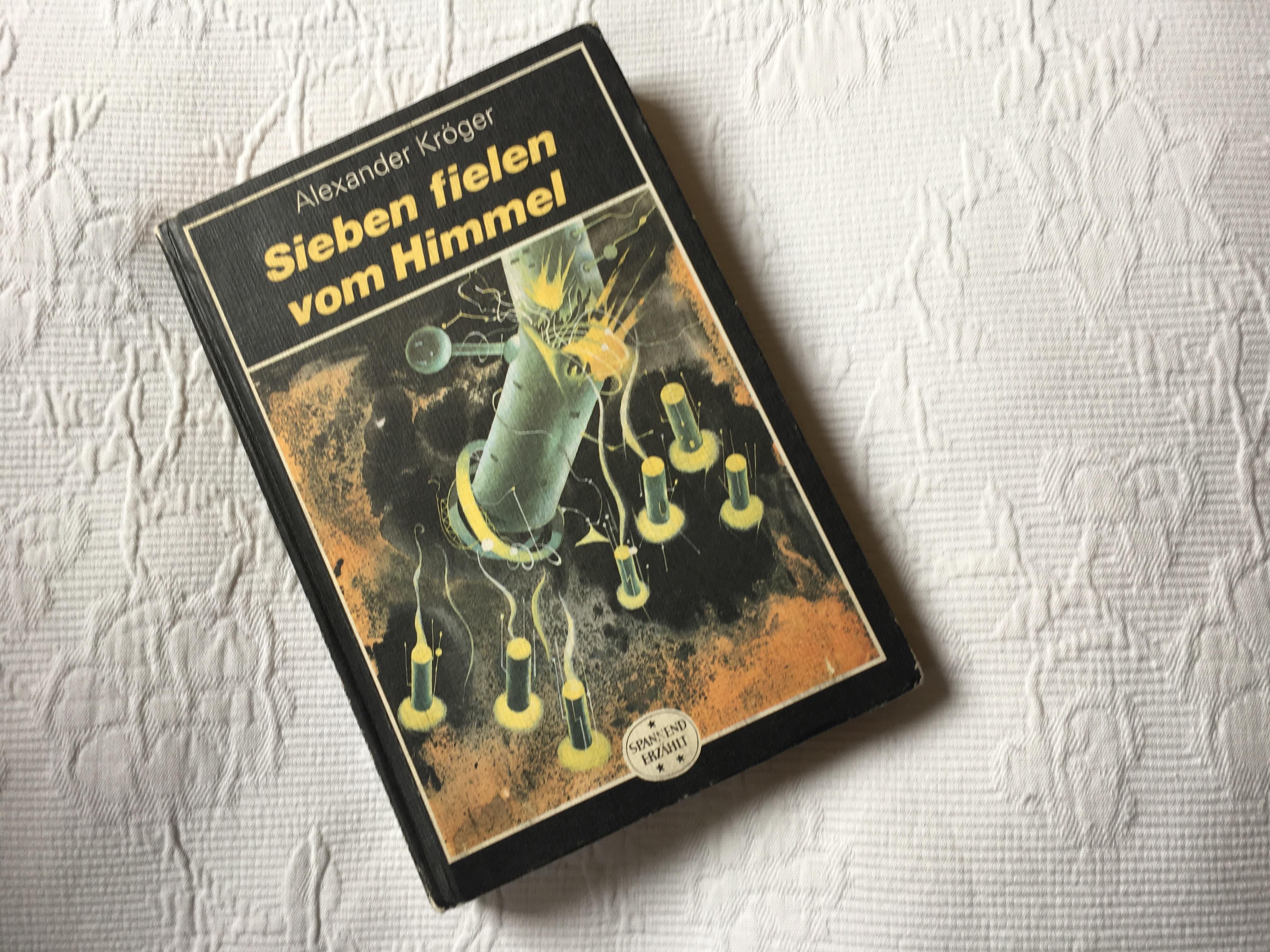Sieben fielen vom Himmel - Alexander Kröger - Buchcover