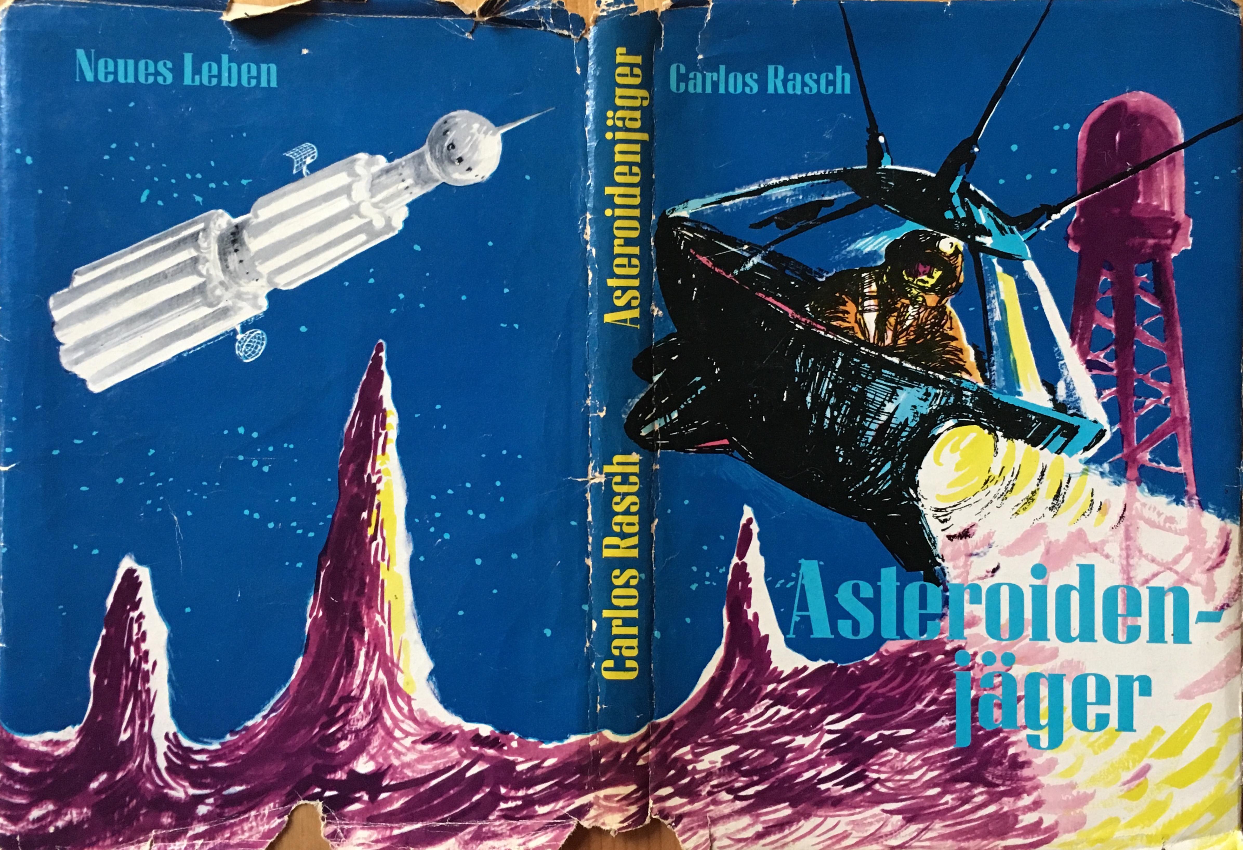 Asteroidenjäger - Carlos Rasch, Buchcover. Illustrationen: Hans Räde