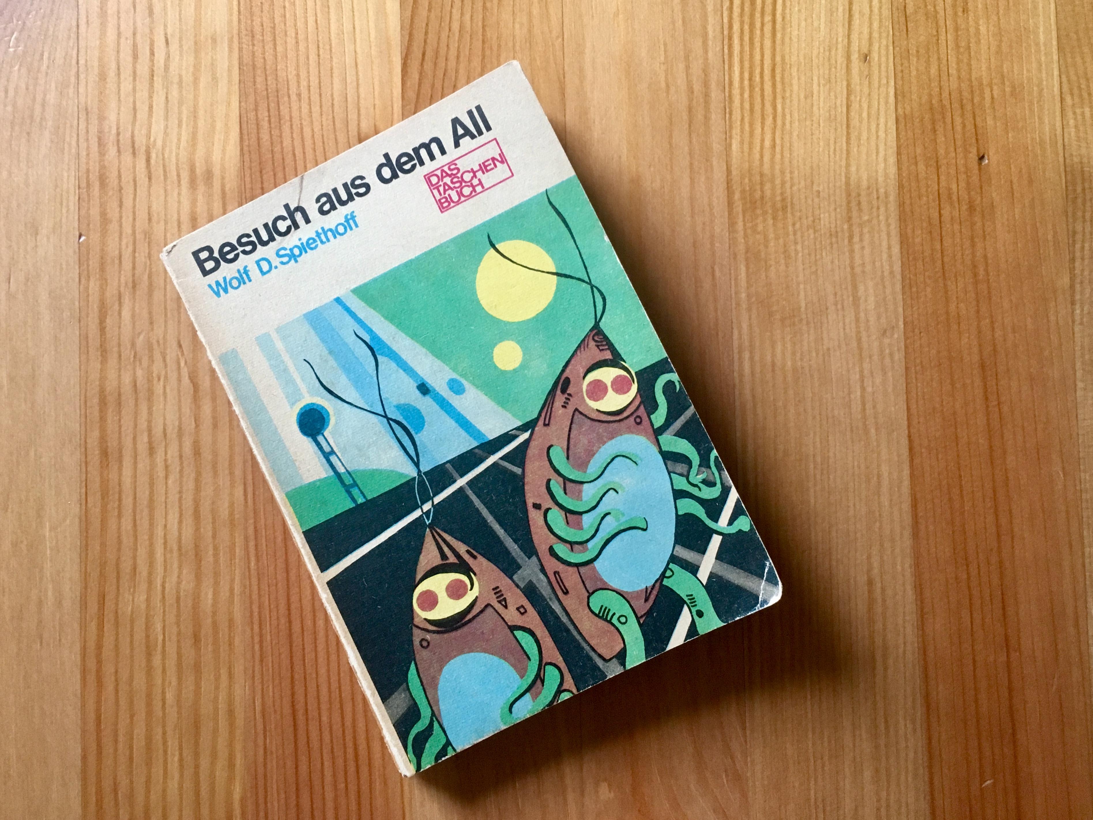 Besuch aus dem All - Wolf-Dieter Spiethoff - Illustration Karl Fischer - Buchcover