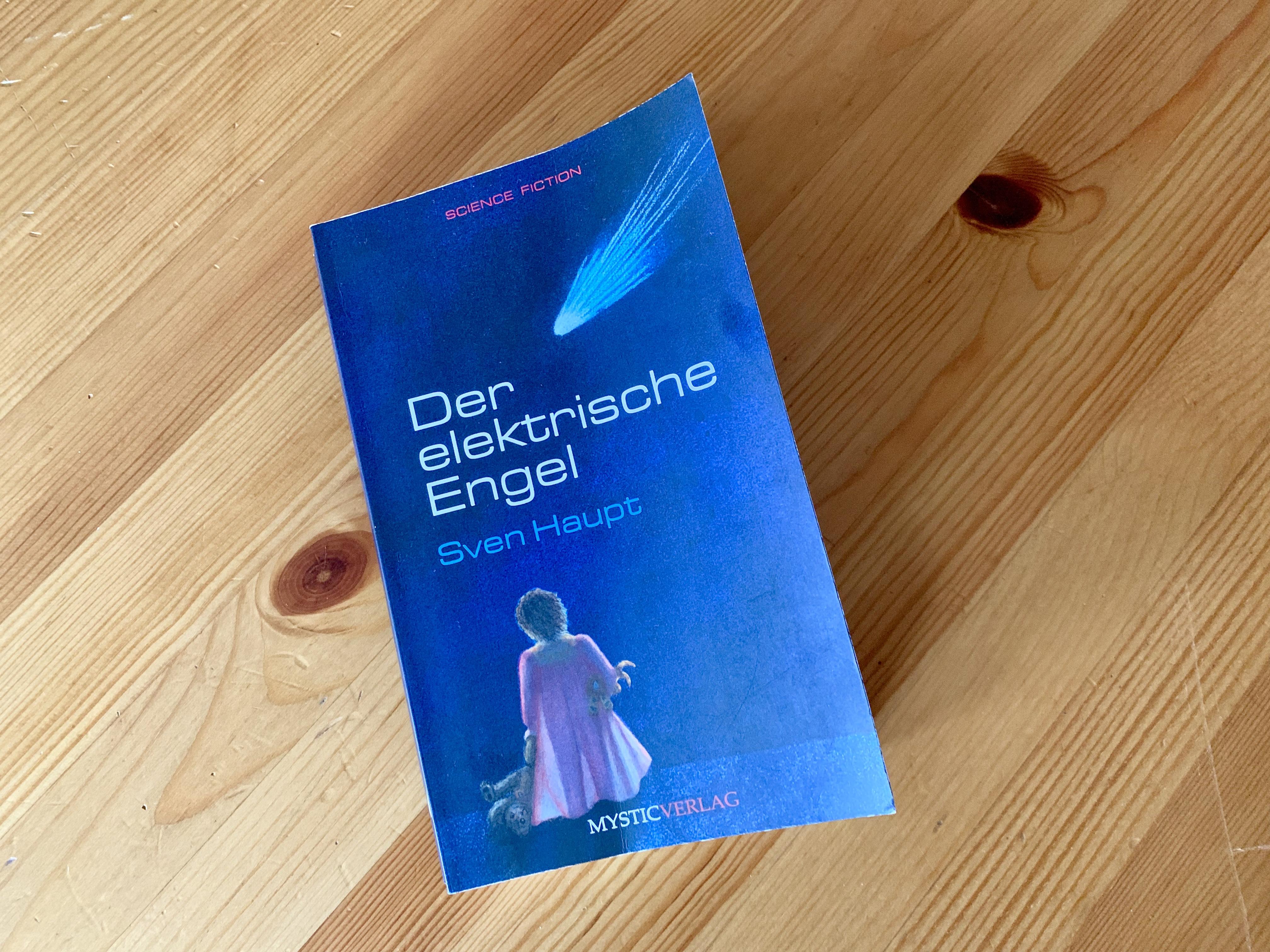 Der elektrische Engel - Sven Haupt - Buchcover - Gestaltung: Claudia Gornik [Coverboost]/ Helga Sadowski